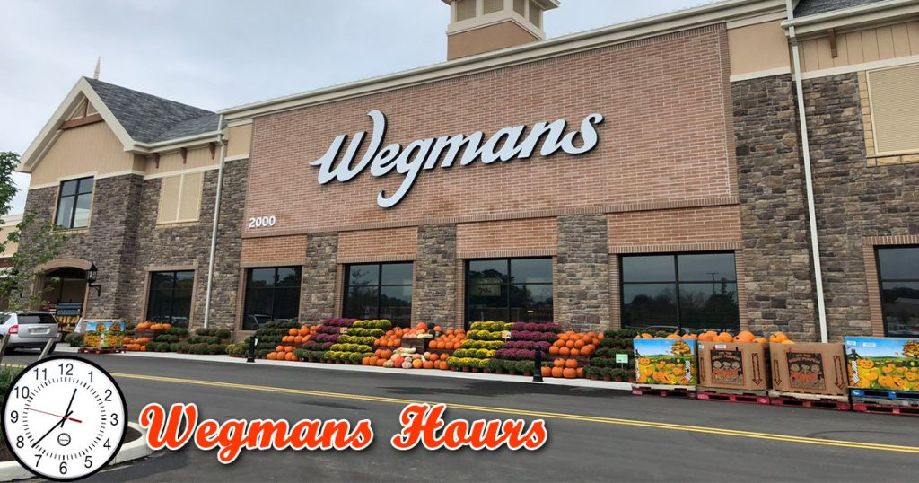 What Time Does Wegmans Close?